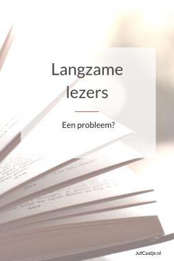 langzame lezers een probleem?